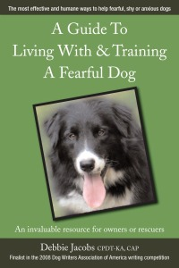 A Guide To Living With & Training A Fearful Dog book cover